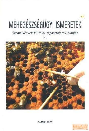 Méhegészségügyi ismeretek 4.