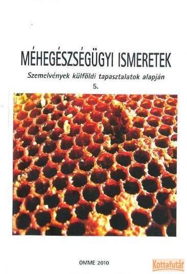 Méhegészségügyi ismeretek 5.