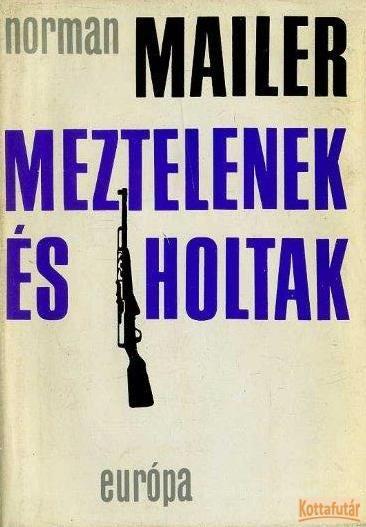 Meztelenek és holtak (1971)