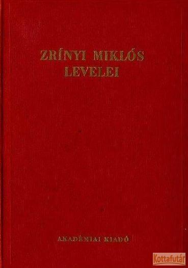 Zrínyi Miklós levelei