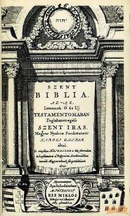 Szent Biblia az-az Istennek Ó és Uj Testamentomában foglaltatott Szent Írás