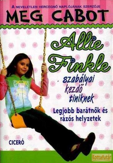 Allie Finkle szabályai kezdő tiniknek - Legjobb barátnők és rázós helyzetek