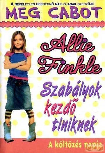Allie Finkle szabályai kezdő tiniknek - A költözés napja