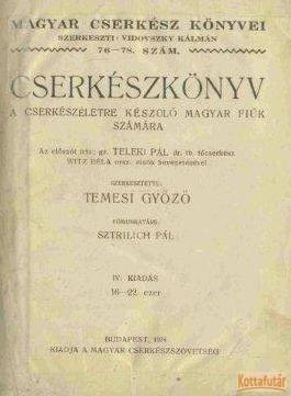 Cserkészkönyv a cserkészéletre készülő magyar fiúk számára
