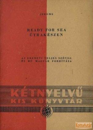 Ready for sea / Útrakészen