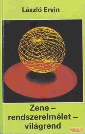 Zene - rendszerelmélet - világrend