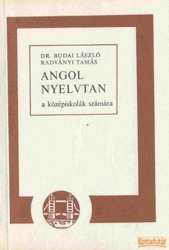 Angol nyelvtan a középiskolák számára (1980)