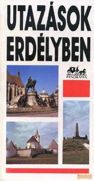 Utazások Erdélyben (1986)