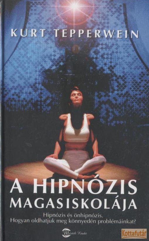 A hipnózis magasiskolája (2007)