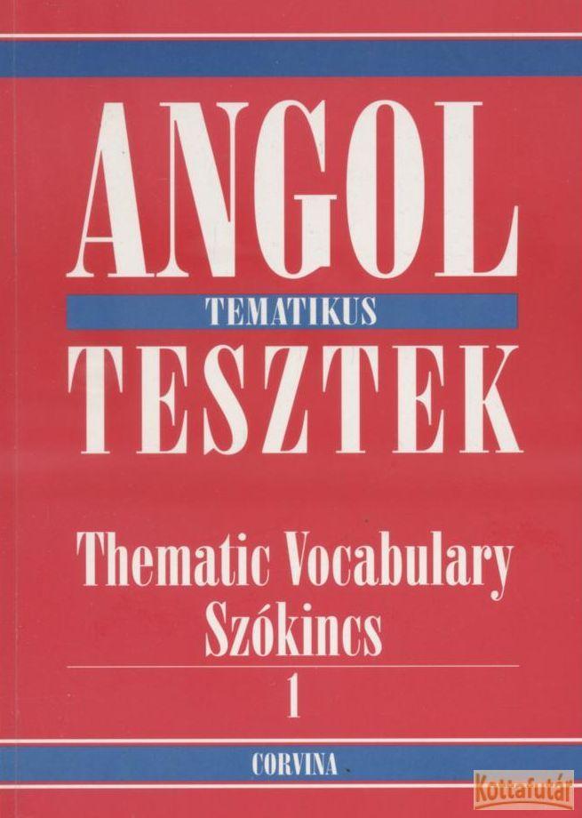 Angol tematikus tesztek I-II.