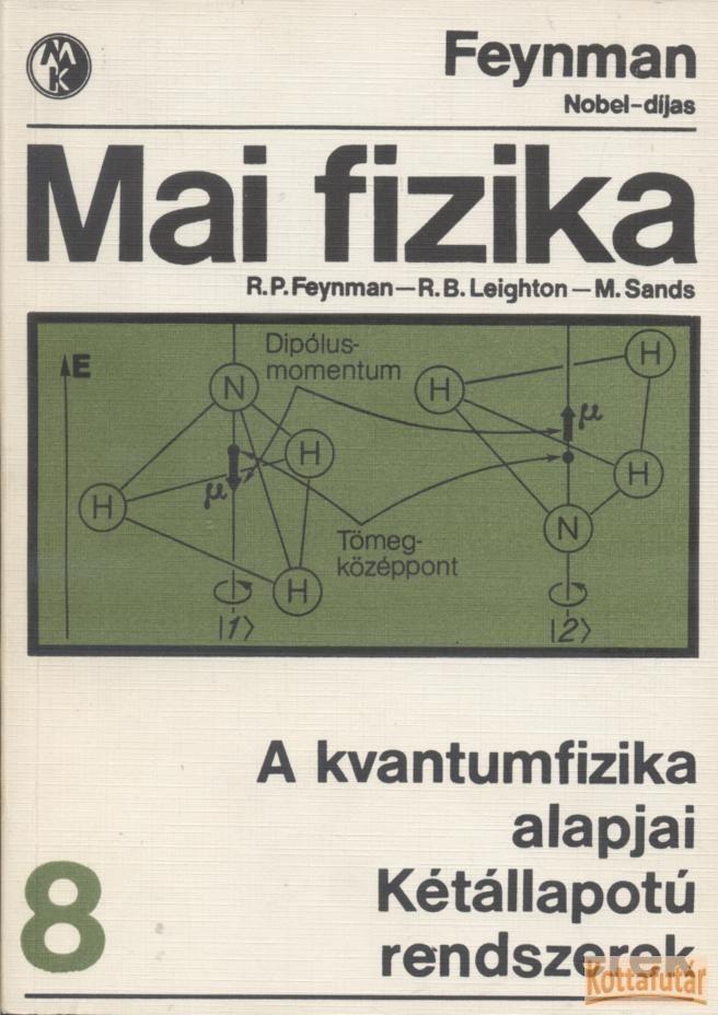 Mai fizika 8. A kvantumfizika alapjai / Kétállapotú rendszerek