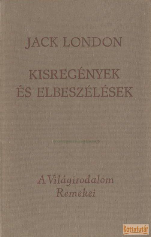 Kisregények és elbeszélések I-II.
