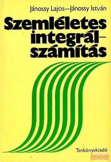 Szemléletes integrálszámítás