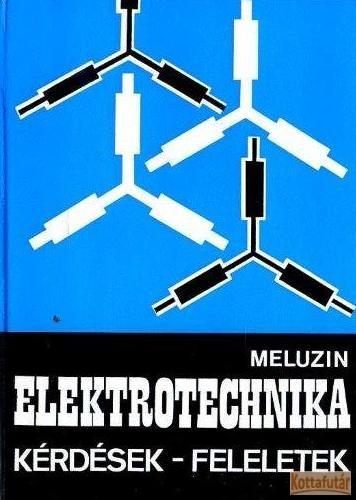 Elektrotechnika - Kérdések-feleletek