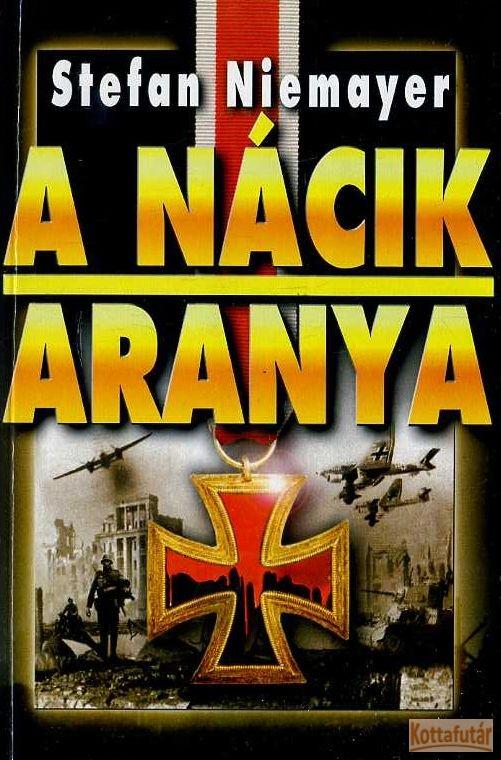 A nácik aranya