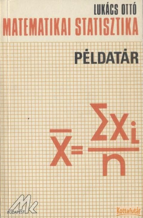 Matematikai statisztika - Példatár