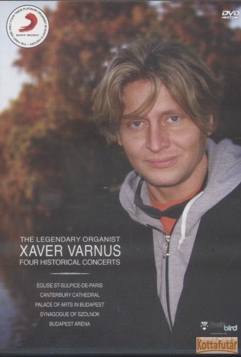 Varnus Xavér : Four Historical Concerts DVD