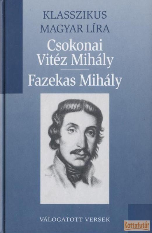 Válogatott versek (Csokonai Vitéz Mihály - Fazekas Mihály)