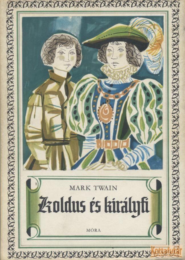 Koldus és királyfi 1984.