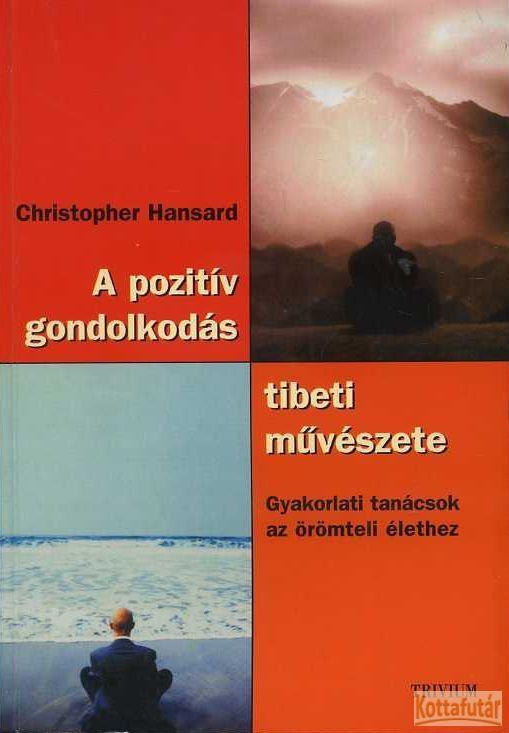 A pozitív gondolkodás tibeti művészete