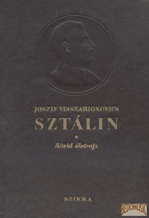 Sztálin - Rövid életrajz