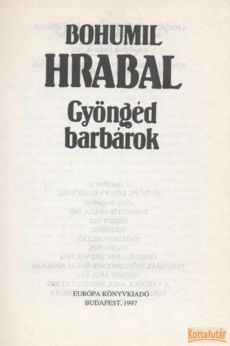 Gyöngéd barbárok (1997)
