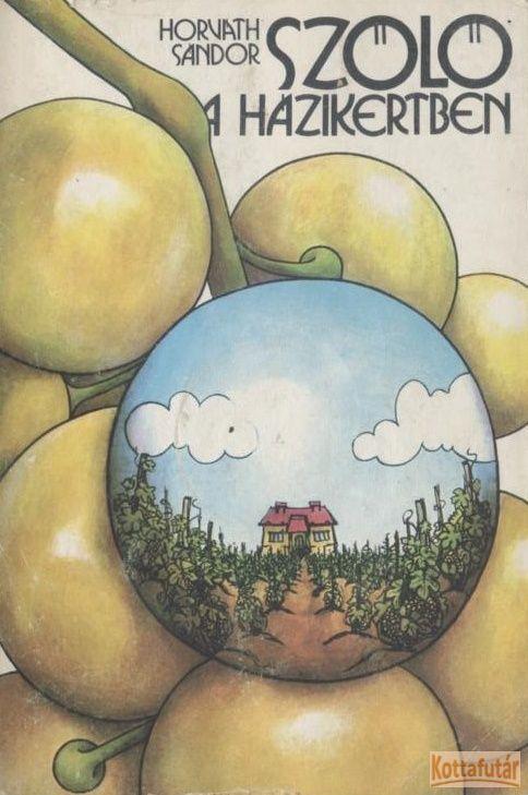 Szőlő a házikertben (1975)