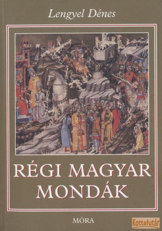 Régi magyar mondák (2002)