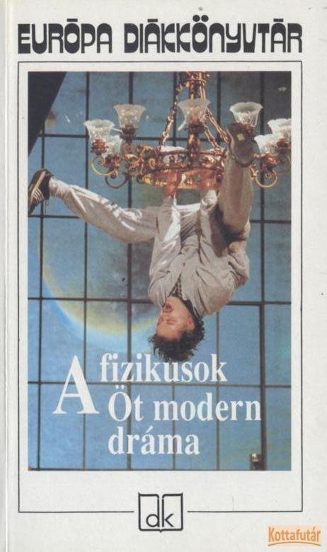 A fizikusok - Öt modern dráma (1992)