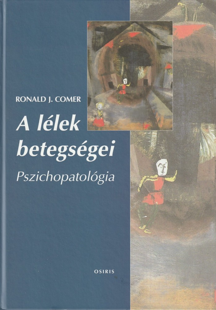A lélek betegségei - Pszichopatológia