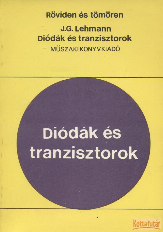 Diódák és tranzisztorok