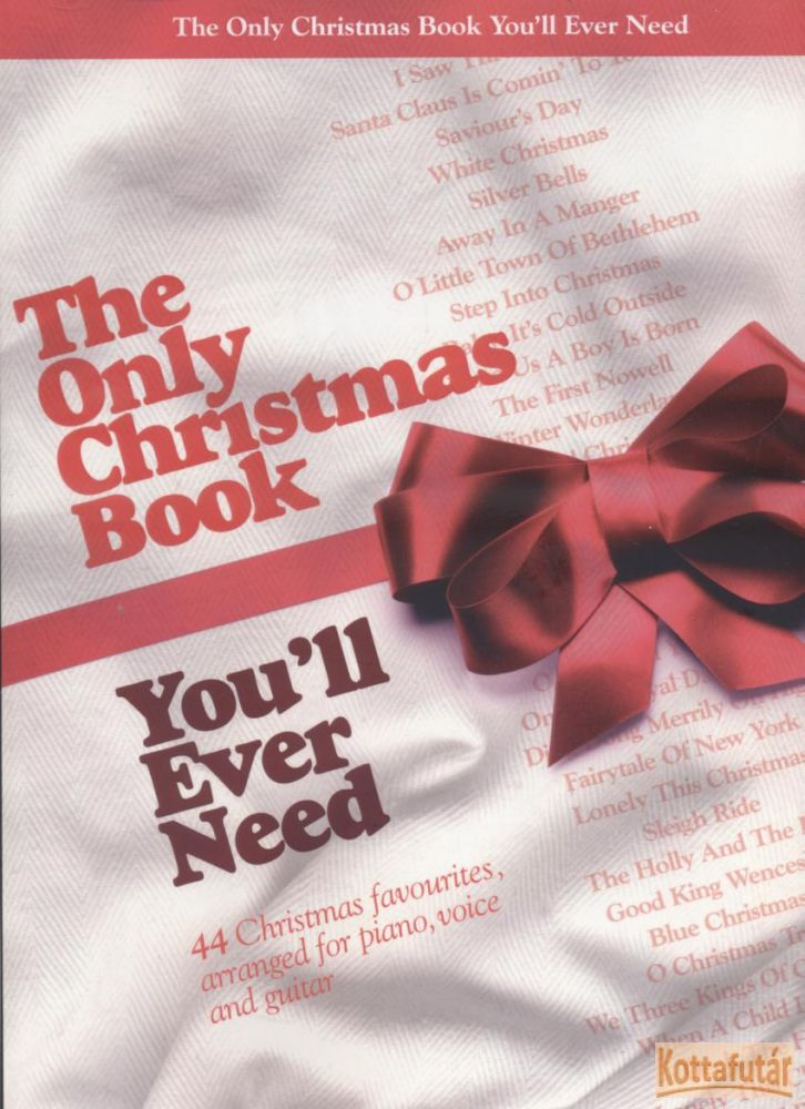 The Only Christmas Book You'll Ever Need