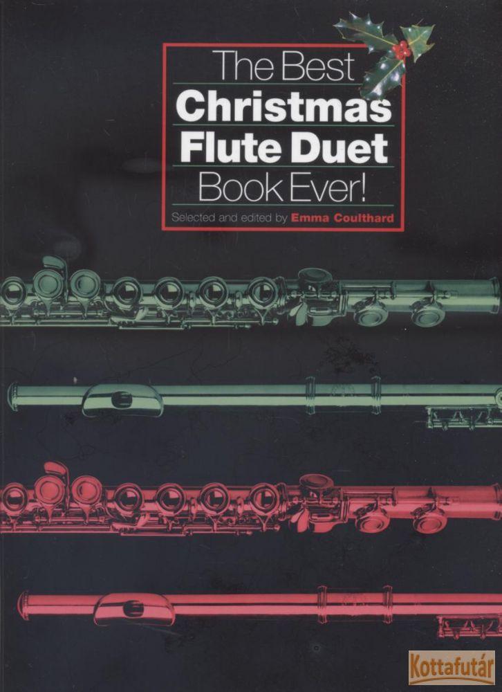 The Best Christmas Flute Duet Book Ever!