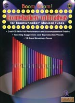Boom! Boom! Boomwhackers On Broadway For Boomwhackers Musical Tubes