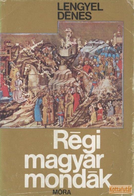 Régi magyar mondák (1976)