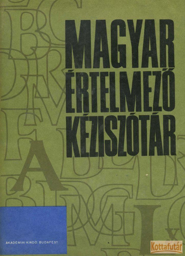 Magyar értelmező kéziszótár I-II. (1987)