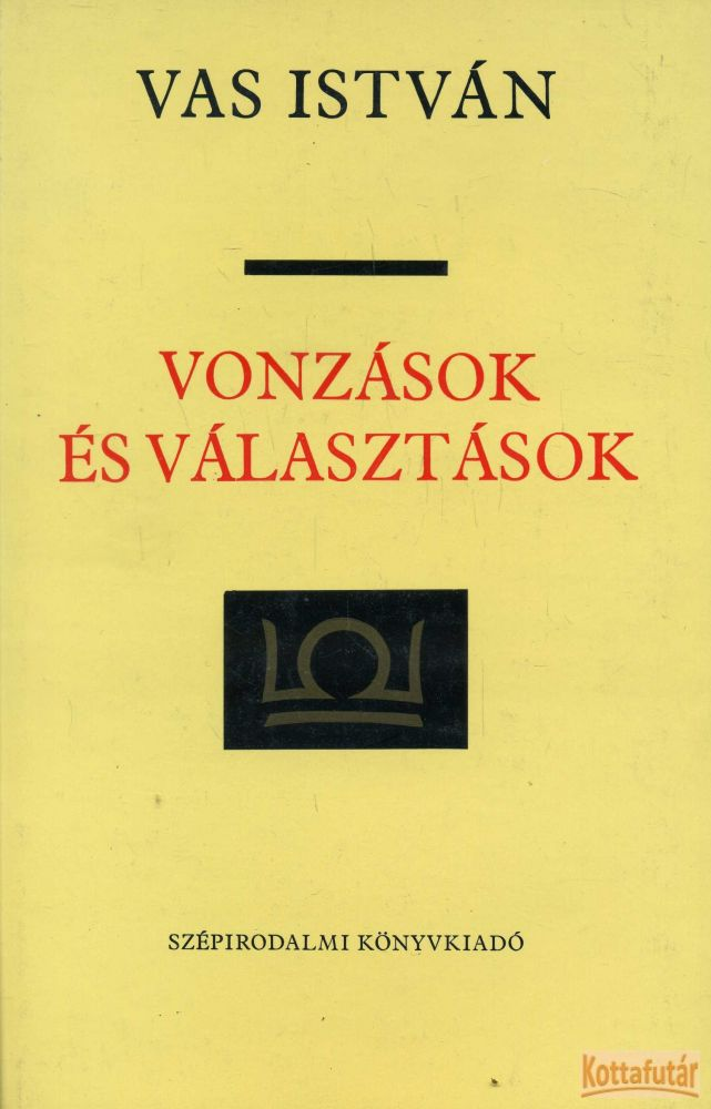 Vonzások és választások (1978)