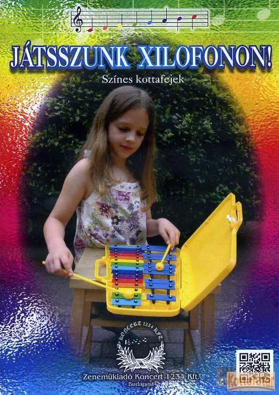 Játsszunk xilofonon!