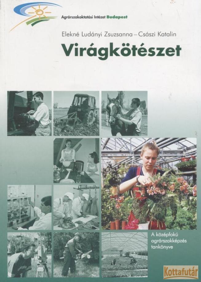 Virágkötészet (2002)
