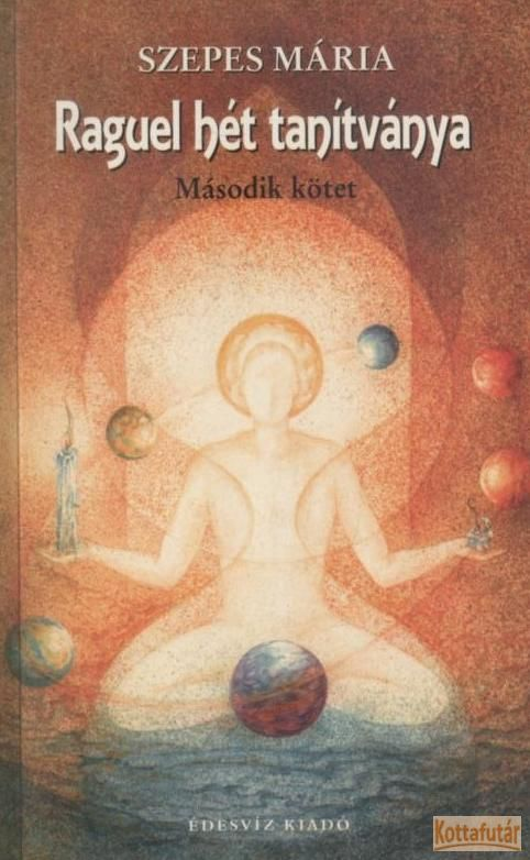 Raguel hét tanítványa - Második kötet