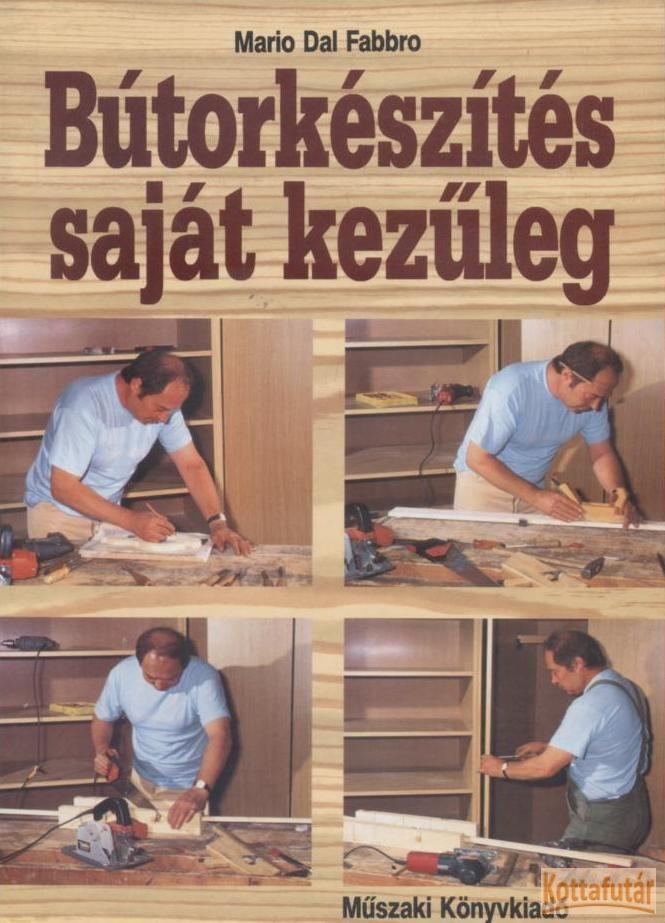 Bútorkészítés saját kezűleg