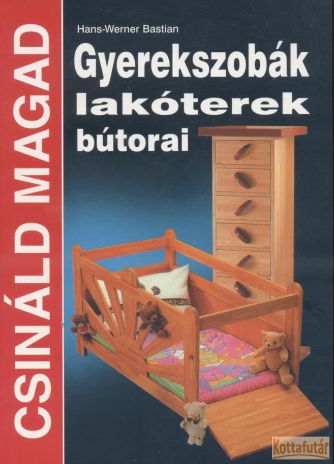 Gyerekszobák, lakóterek bútorai