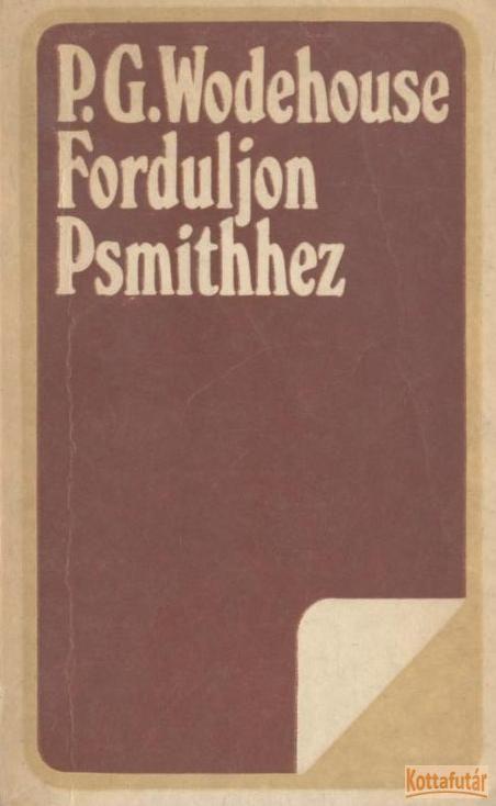 Forduljon Psmithhez (1980)