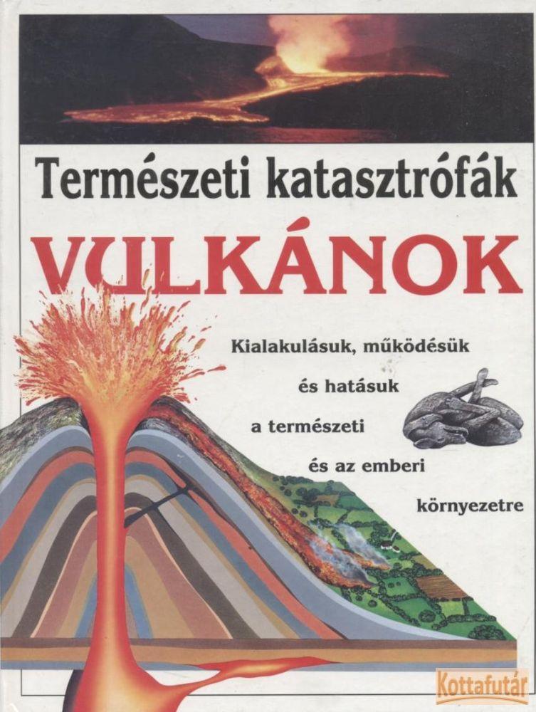 Természeti katasztrófák - Vulkánok