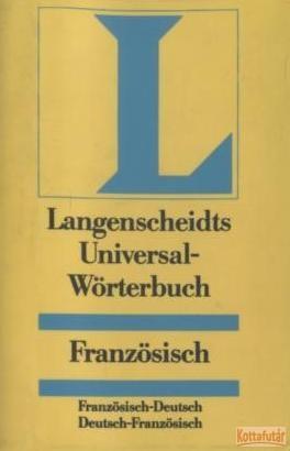 Langenscheidts Universal-Wörterbuch Französisch