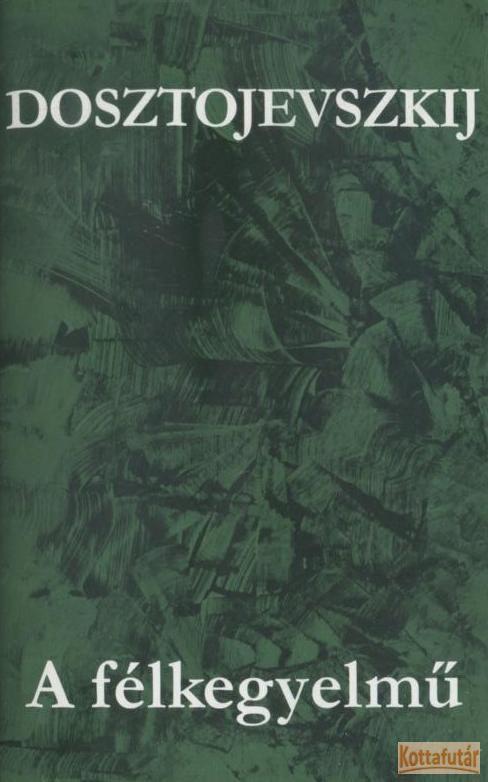 A félkegyelmű (1981)