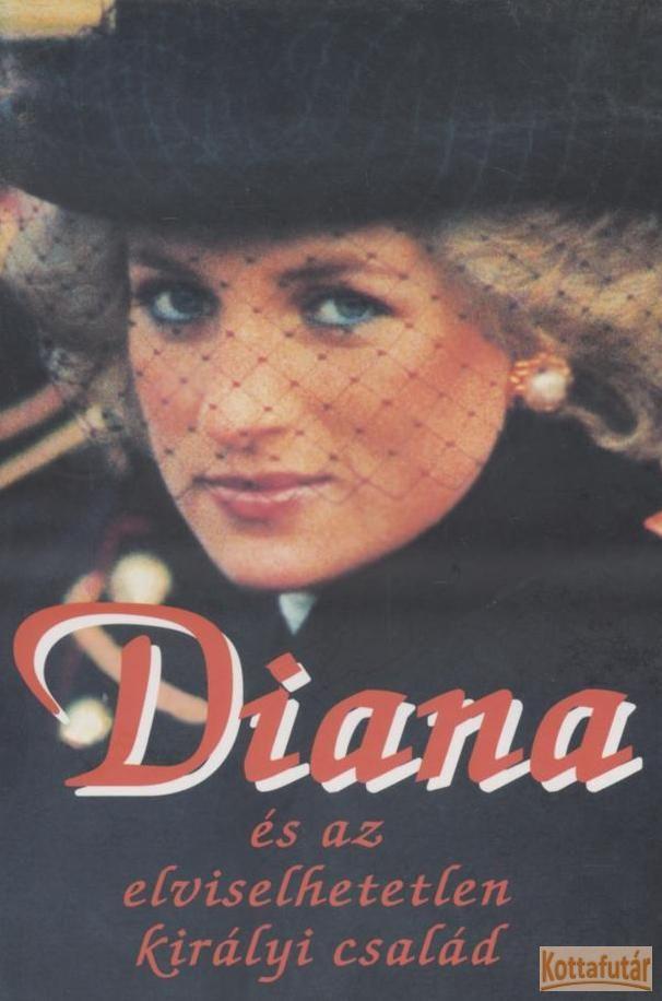 Diana és az elviselhetetlen királyi család
