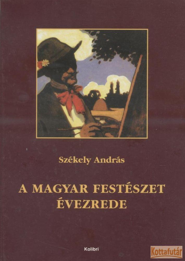A magyar festészet évezrede