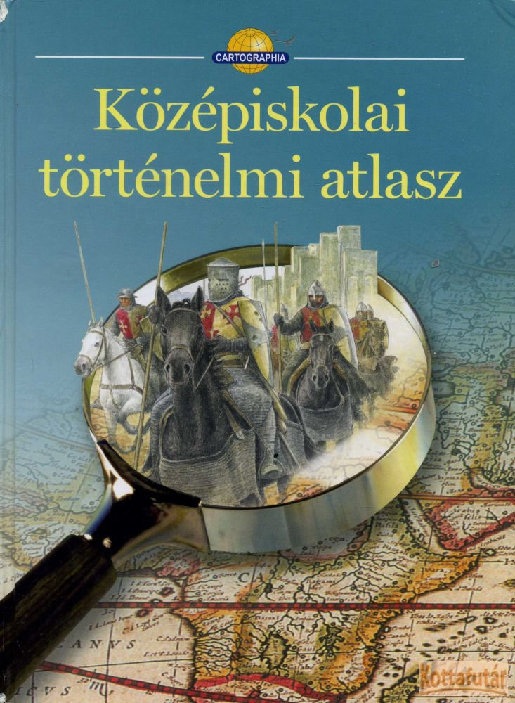 Középiskolai történelmi atlasz (2010)