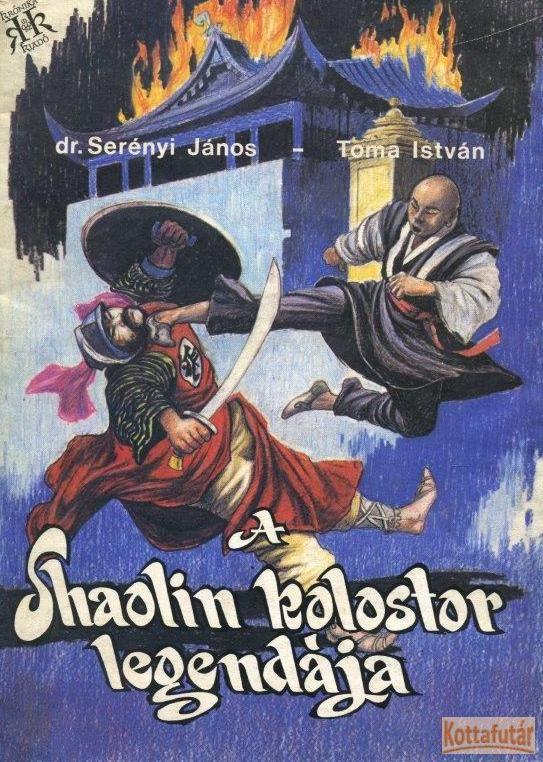 A Shaolin kolostor legendája
